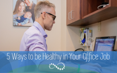 5 Ways to be Healthy in Your Office Job